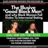 The Illusive Good Black Man